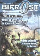 Couverture du livre « Revue Bifrost N.39 ; Dossier Michel Jeury : Retour En Terres De Science-Fiction » de Revue Bifrost aux éditions Le Belial