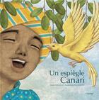 Couverture du livre « Un espiègle canari » de Michel Piquemal et Pascale Maupou Boutry aux éditions Cipango