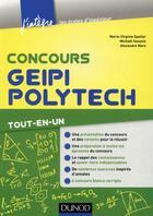 Couverture du livre « Concours Geipi Polytech ; tout-en-un » de Marie-Virginie Speller et Michael Sauzeix et Alexandre Mars aux éditions Dunod