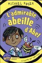 Couverture du livre « L'admirable abeille d'Abel » de Tony Ross et Michael Rosen aux éditions Albin Michel