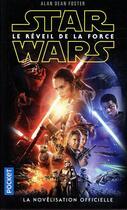 Couverture du livre « Star Wars ; le réveil de la force » de Alan Dean Foster aux éditions Pocket