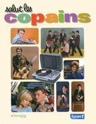 Couverture du livre « Salut les copains » de Gilbert Jouin aux éditions Le Marque Pages