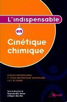 Couverture du livre « L'indispensable en cinétique chimique » de Genevieve Dumas et Roger Ben-Aim aux éditions Breal