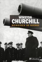 Couverture du livre « Mémoires de guerre ; coffret » de Winston Churchill aux éditions Tallandier