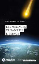 Couverture du livre « Les menaces venant de l'espace » de Jean-Pierre Contzen aux éditions Bebooks