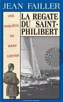 Couverture du livre « La régate du Saint-Philibert » de Jean Failler aux éditions Palemon