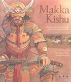 Couverture du livre « Makka Kishu » de Jean-Michel Morel et Philippe Moriaud aux éditions Points De Suspension