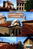 Couverture du livre « Sacralites, Culture Et Devotion » de Marc Venard et Dominique Julia aux éditions La Thune