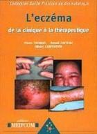 Couverture du livre « Guide pratique de la dermatologie ; l'eczéma : de la clinique à la thérapeutique » de Thomas P aux éditions Med'com