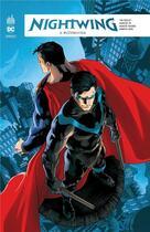 Couverture du livre « Nightwing rebirth T.2 ; retour à Blündahven » de Tim Seeley et Marcus To et Javier Fernandez aux éditions Urban Comics
