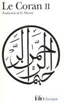 Couverture du livre « Le Coran t.2 » de Anonymes/Grosjean aux éditions Gallimard