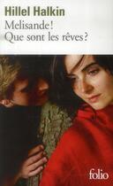 Couverture du livre « Mélisande ! que sont les rêves ? » de Hillel Halkin aux éditions Gallimard