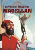 Couverture du livre « Le tour du monde de Magellan » de Philippe Nessmann aux éditions Pere Castor