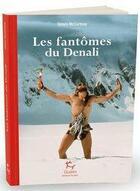 Couverture du livre « Les fantômes du Denali » de Simon Mccartney aux éditions Guerin