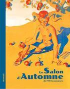 Couverture du livre « Le salon d'automne ; de 1903 à nos jours » de Sylvie Koechlin et Chris Boicos aux éditions Le Livre D'art