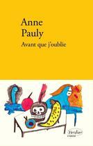 Couverture du livre « Avant que j'oublie » de Anne Pauly aux éditions Editions Verdier