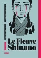 Couverture du livre « Le fleuve Shinano ; INTEGRALE T.1 A T.3 » de Hideo Okazaki et Kazuo Kamimura aux éditions Kana