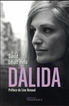 Couverture du livre « Dalida » de David Lelait-Helo aux éditions Telemaque