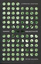 Couverture du livre « Objectivite » de L.Daston P. Galison aux éditions Les Presses Du Reel