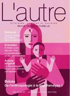 Couverture du livre « Revue l'autre n 59 - bebes : de l'anthropologie a la psychanalyse 1 » de Marie-Rose Moro aux éditions Pensee Sauvage