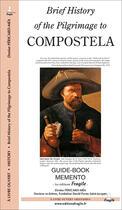 Couverture du livre « Brief history of the pilgrimage to Compostela » de Denise Pericard-Mea aux éditions Fragile