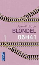 Couverture du livre « 06H41 » de Jean-Philippe Blondel aux éditions Pocket