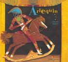 Couverture du livre « Arlequin » de Martine Bourre aux éditions Didier Jeunesse