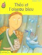 Couverture du livre « Théo et l'oiseau bleu » de Jerome Eho aux éditions J'ai Lu