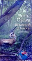 Couverture du livre « Instantanés d'ambre » de Yoko Ogawa aux éditions Actes Sud