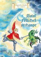 Couverture du livre « Saint Michel archange ; le protecteur de la France » de Mauricette Vial-Andru aux éditions Saint Jude