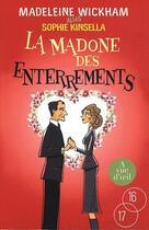 Couverture du livre « La madone des enterrements » de Sophie Kinsella et Madeleine Wickham aux éditions A Vue D'oeil