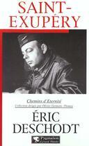 Couverture du livre « Saint-exupery » de Eric Deschodt aux éditions Pygmalion
