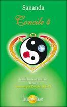 Couverture du livre « Concile 4 transformation planetaire tome 6 (édition 2005) » de Arcan/Sananda aux éditions Helios