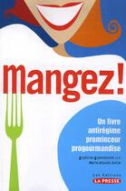 Couverture du livre « Mangez ! » de Guylaine Guevremont aux éditions La Presse