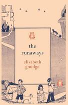 Couverture du livre « The Runaways » de Elizabeth Goudge aux éditions Hesperus Press Ltd Digital