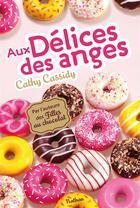 Couverture du livre « Aux délices des anges » de Cathy Cassidy aux éditions Nathan