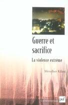 Couverture du livre « Guerre et sacrifice » de Monder Kilani aux éditions Puf
