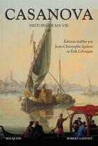 Couverture du livre « Histoire de ma vie t.1 » de Giacomo Casanova aux éditions Robert Laffont