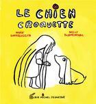 Couverture du livre « Le chien croquette » de Marie Darrieussecq et Nelly Blumenthal aux éditions Albin Michel