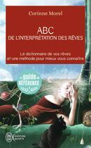 Couverture du livre « ABC de l'interprétation des rêves » de Corinne Morel aux éditions J'ai Lu