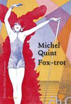 Couverture du livre « Fox-trot » de Michel Quint aux éditions Heloise D'ormesson