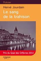 Couverture du livre « Le sang de la trahison » de Jourdain aux éditions Feryane