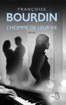 Couverture du livre « L'homme de leur vie » de Francoise Bourdin aux éditions Belfond