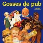 Couverture du livre « Gosses de pub » de Francois Bertin et Claude Weill aux éditions Ouest France