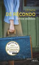 Couverture du livre « Rêves oubliés » de Léonor De Récondo aux éditions Points