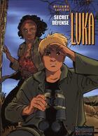 Couverture du livre « Luka t.10 ; secret défense » de Lapiere/Mezzomo aux éditions Dupuis