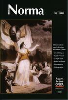 Couverture du livre « L'avant-scène opéra N.236 ; Norma » de Vincenzo Bellini aux éditions L'avant-scene Opera