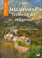Couverture du livre « Malaussene ; trésors d'art religieux » de Luc Thevenon aux éditions Serre
