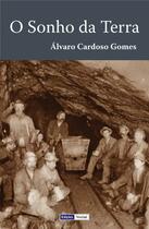 Couverture du livre « O Sonho da Terra » de Alvaro Cardoso Gomes aux éditions Edicoes Vercial