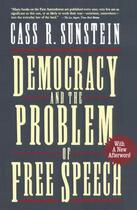 Couverture du livre « Democracy and the Problem of Free Speech » de Cass R. Sunstein aux éditions Free Press